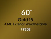 Gold 15 - 4 MIL Exterior Weatherable 7980E