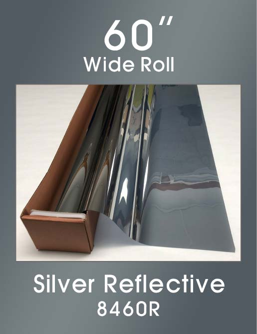 "Silver Reflective 60"" - 8460R - Colored Window Film"